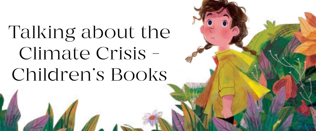 Talking about the Climate Crisis: Children's Books